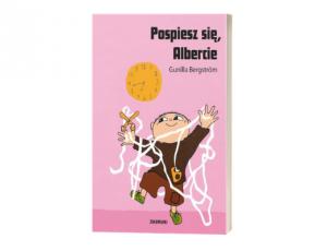 Gunilla Bergström Pospiesz się, Albercie