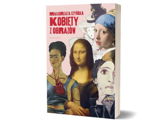 Małgorzata Czyńska Kobiety z obrazów