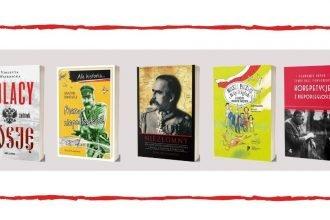 11 listopada - książki na Święto Niepodległości książki na Święto Niepodległości
