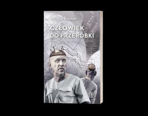 Człowiek do przeróbki Sprawdź na TaniaKsiazka.pl >>