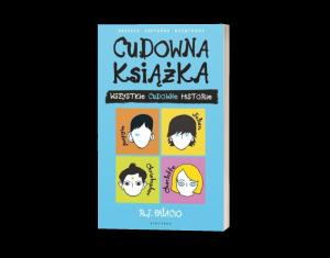 Cudowna książka. Wszystkie cudowne historie Sprawdź na TaniaKsiazka.pl >>