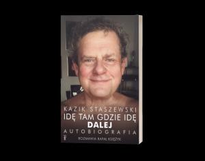 Idę tam, gdzie idę Autobiografia Kazika sprawdź na TaniaKsiazka.pl >>