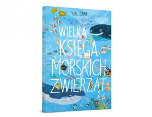 Yuval Zommer Wielka księga morskich zwierząt