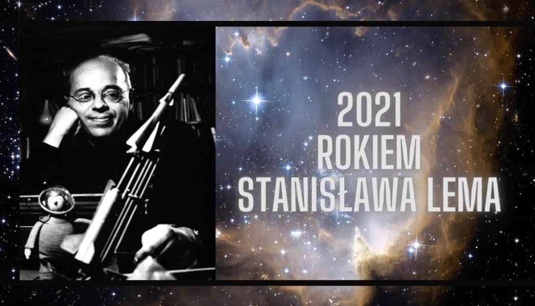 2021 Rokiem Stanisława Lema Zamów książki na TaniaKsiazka.pl >>