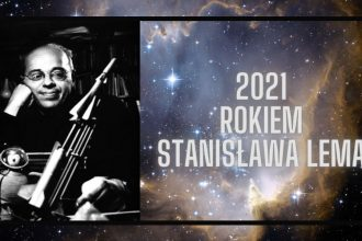 2021 Rokiem Stanisława Lema! 2021 Rokiem Stanisława Lema