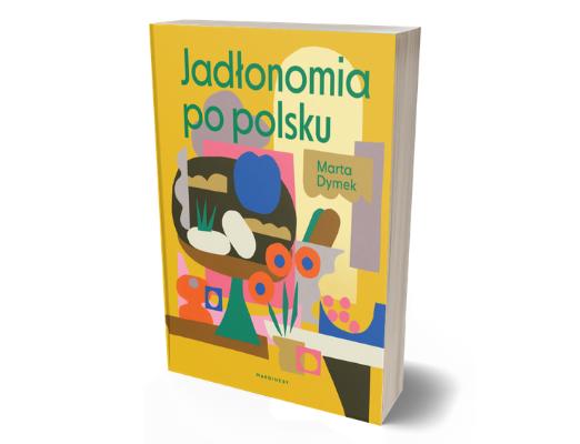 Marta Dymek Jadłonomia po polsku