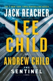 The Sentinel Lee Child Andrew Child