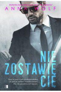 Nie zostawię Cię Sprawdź na TaniaKsiazka.pl >>
