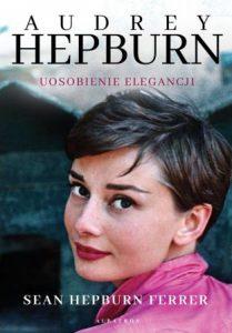 Audrey Hepburn - kup na TaniaKsiazka.pl