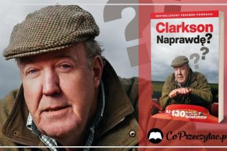Naprawdę? Jeremy Clarkson - zbiór felietonów Naprawdę? Jeremy Clarkson
