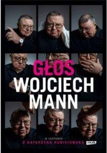 Głos. Wojciech Mann - zobacz na TaniaKsiazka.pl