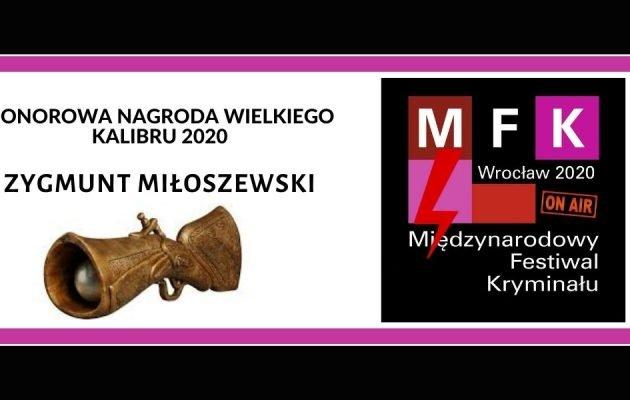 Honorowa Nagroda Wielkiego Kalibru 2020 - Zygmunt Miłoszewski laureatem Honorowa Nagroda Wielkiego Kalibru