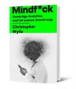 Mindf*k Cambridge Analytica - książka dostępna na TaniaKsiazka.pl