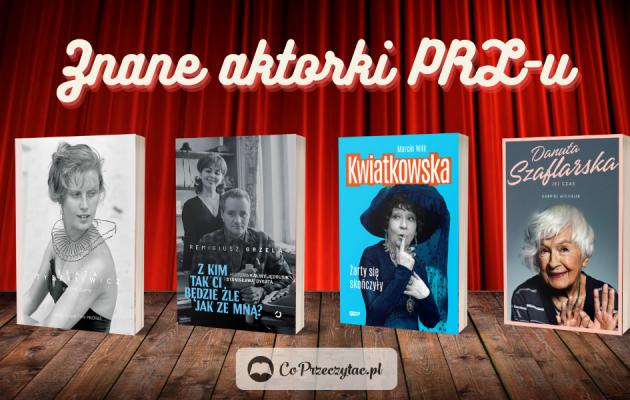 Książki o znanych aktorkach PRL-u – zestawienie