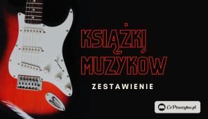 Rockowe dusze – książki polskich muzyków
