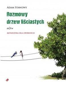 Rozmowy drzew liściastych - zobacz na TaniaKsiazka.pl
