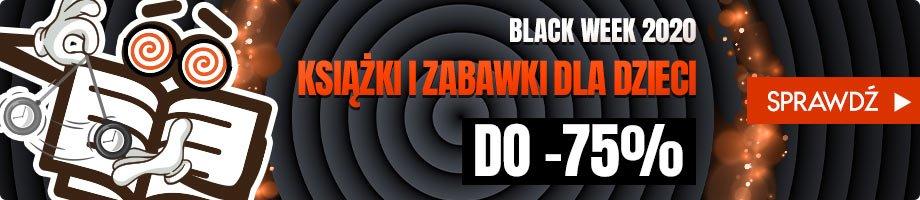 Książki i zabawki dla dzieci na Black Week w TaniaKsiazka.pl >>