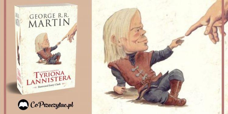 Aforyzmy i mądrości Tyriona LannisteraAforyzmy i mądrości Tyriona Lannistera