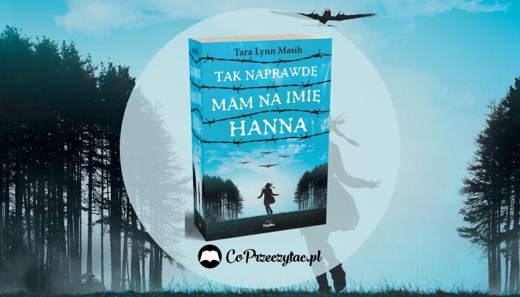 Tak naprawdę na imię mi Hanna Sprawdź na TaniaKsiazka.pl >>