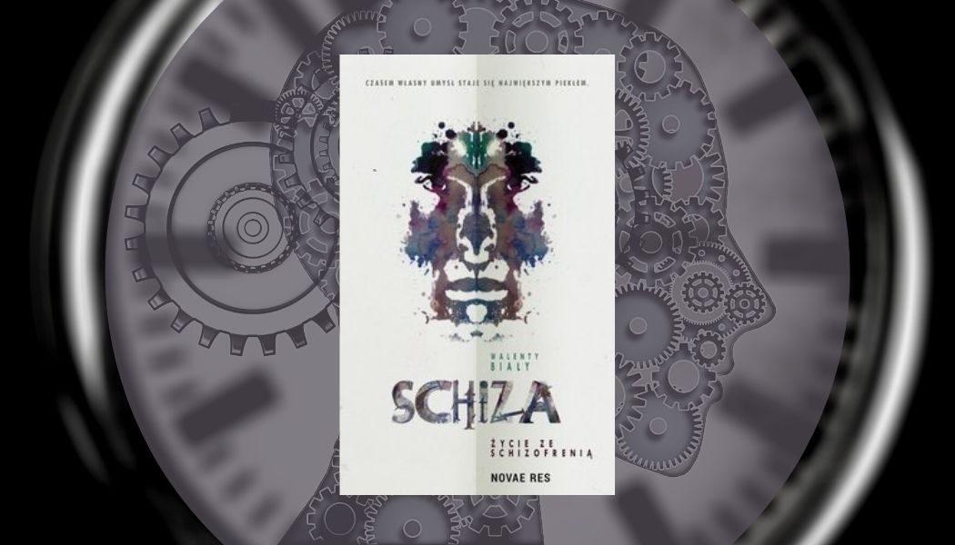 Schiza. Życie ze schizofrenią Sprawdź na TaniaKsiazka.pl >>