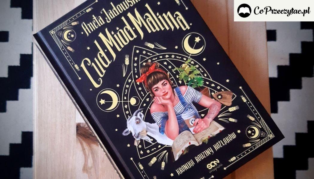 Cud, miód, Malina Anety Jadowskiej recenzja książki
