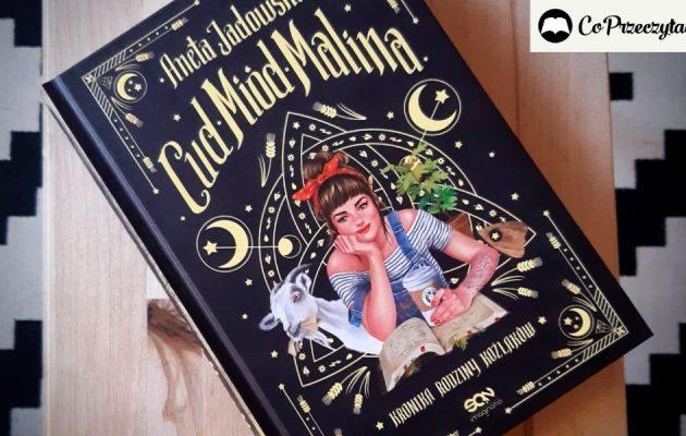 Cud, miód, Malina Anety Jadowskiej - uśmiech w książkowej pigule