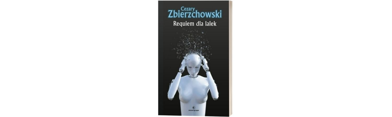 Requiem dla lalek Sprawdź na TaniaKsiazka.pl >>
