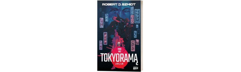 Mrok nad Tokyoramą Sprawdź na TaniaKsiazka.pl >>