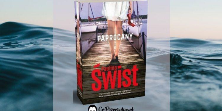 Paprocany, nowa książka Pauliny Świst Paprocany