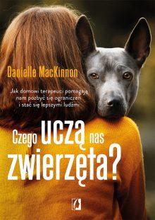 Czego uczą nas zwierzęta? - sprawdź na TaniaKsiazka.pl!