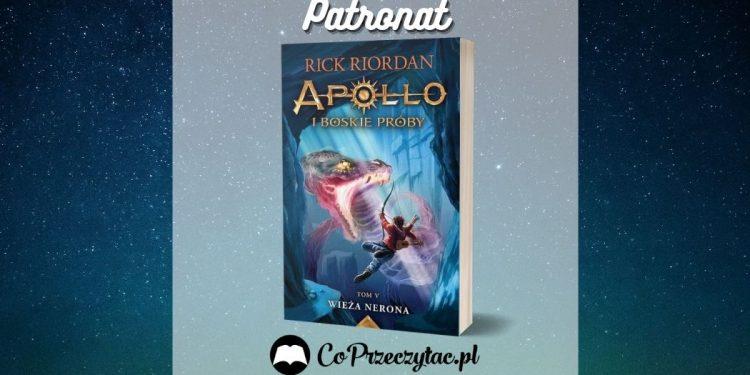 Wieża Nerona - recenzja finału serii Apollo i boskie próby