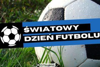 Światowy Dzień Futbolu