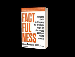 Factfulness Sprawdź na TaniaKsiazka.pl >>