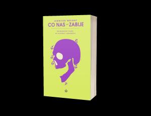 Co nas (nie) zabije Sprawdź na TaniaKsiazka.pl >>