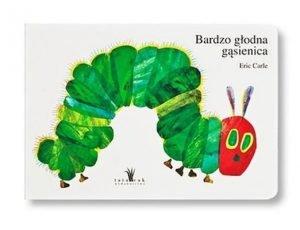 Eric Carle Bardzo głodna gąsienica Kampania Mała książka - wielki człowiek