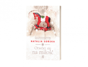 Natalia Sońska Otwórz się na miłość