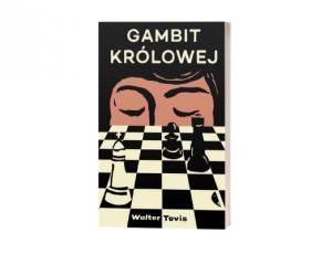 Walter Tevis Gambit królowej Co na Gwiazdkę dla miłośniczki książek obyczajowych