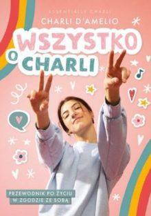 Wszystko o Charli - znajdź na TaniaKsiazka.pl!