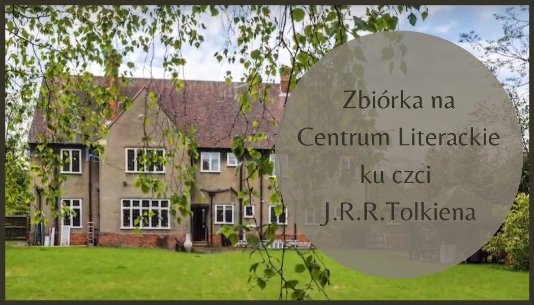 Centrum literackie ku czci Tolkiena