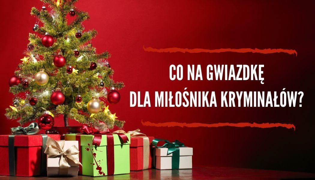 Co na Gwiazdkę dla miłośnika kryminałów? Sprawdź na TaniaKsiazka.pl >>
