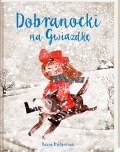Dobranocki na Gwiazdkę - kup na TaniaKsiazka.pl