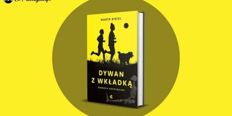 Dywan z wkładką - nowa książka Marty Kisiel w styczniu!