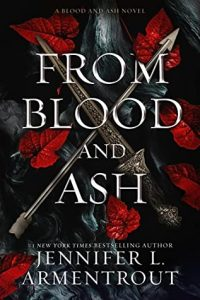 From Blood and Ash, Jennifer L. Armentrout