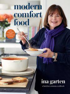 Modern Comfort Food: A Barefoot Contessa Cookbook, Ina Garten