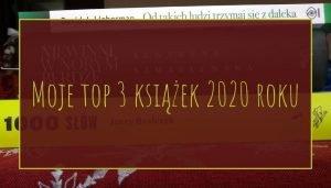 Książkowe top 3 roku 2020
