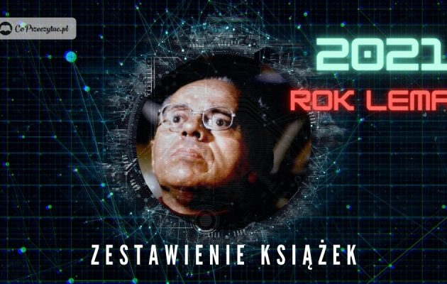 Książki o Stanisławie Lemie. Zestawienie