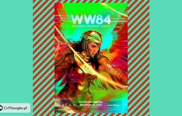 Przesunięcie premiery Wonder Woman 1984