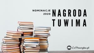 Nagroda Literacka im. Juliana Tuwima nominacje 2020