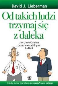 Od takich ludzi trzymaj się z daleka - kup na TaniaKsiazka.pl