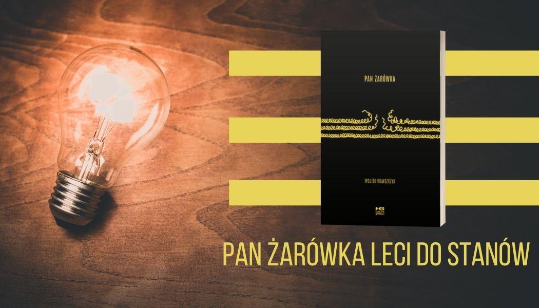 Komiks Pan Żarówka Wojtka Wawszczyka - Sprawdź na TaniaKsiazka.pl >